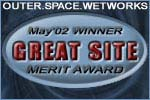 Outer Space Wetworks -Great Site- Awards May 2002